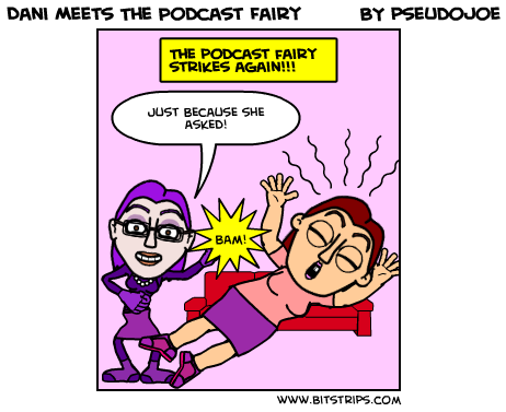 Dani Meets The Podcast Fairy