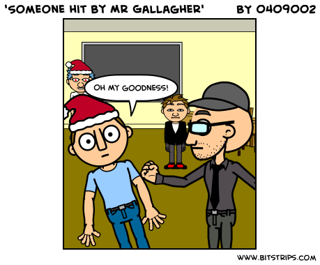 'Someone hit by Mr Gallagher'