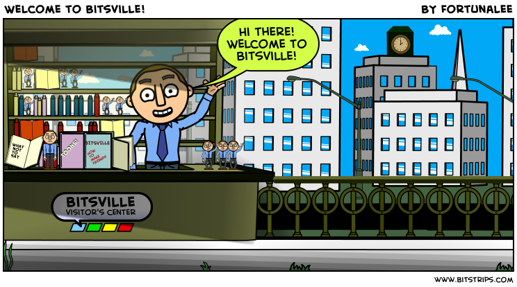 Welcome to Bitsville!