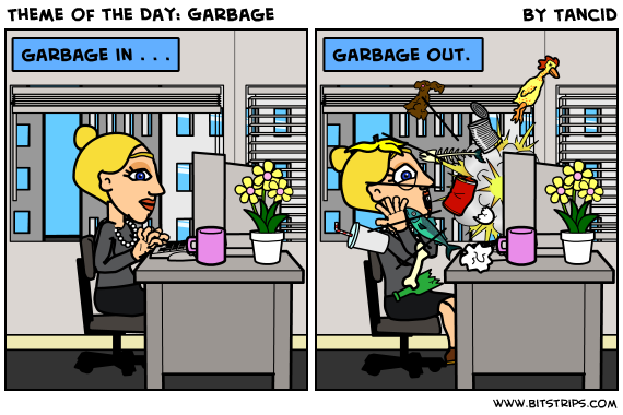 Theme of the Day: Garbage