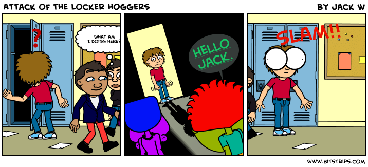 Attack of the Locker hoggers