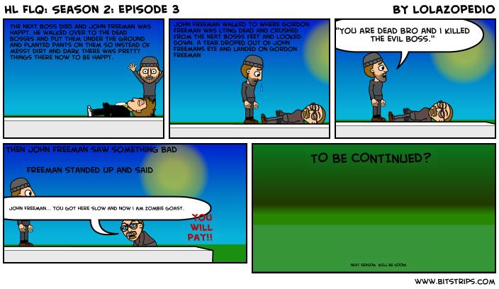 HL FLQ: Season 2: episode 3