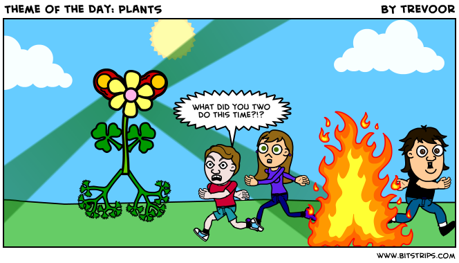 Theme of the Day: PLANTS