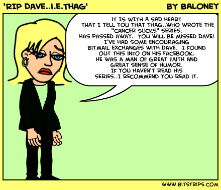 'RIP Dave..i.e.Thag'