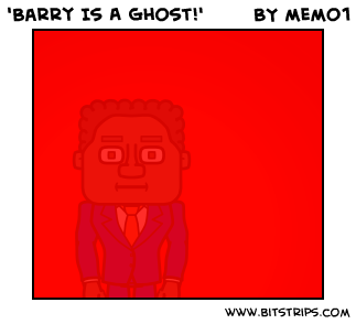 'Barry Is A Ghost!'