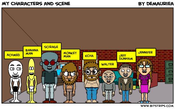 My Characters and Scene