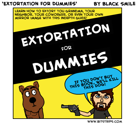 'Extortation For Dummies'