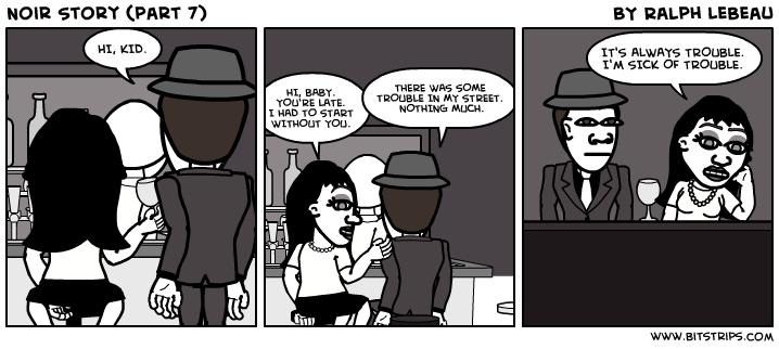 Noir Story (part 7)