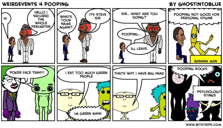 weirdevents 4 pooping