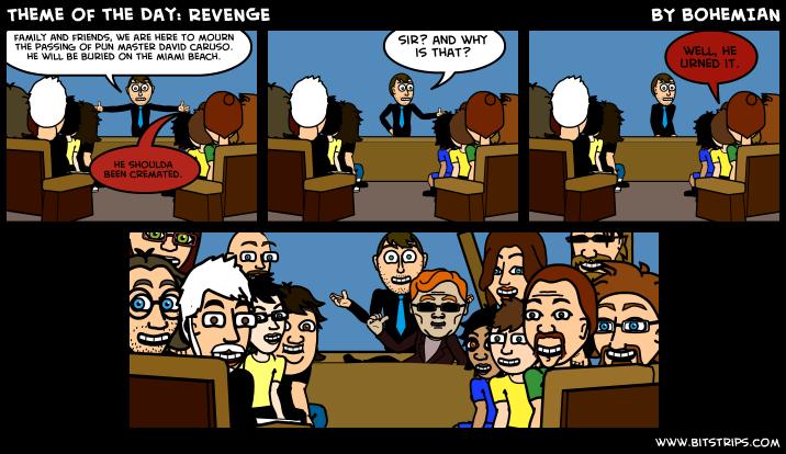 Theme of the Day: REVENGE