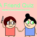 A Friend Quiz