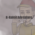 R-Rated Adventure