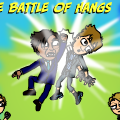 The Battle of Hangs 5