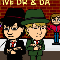 Detectives DR & DA
