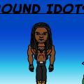 Around Idiots