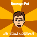 Courage Pot