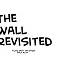 The Wall Revisited