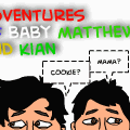 Adventures of Baby Matt And Kian. :D