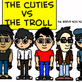 The Cuties Vs. O Troll