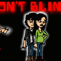Don't Blink