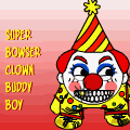 Super bowser Clown Buddy boy