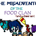 The Misadventures of the Food Clan