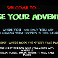 Choose Your Adventure!