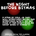THE NIGHT BEFORE BITMAS