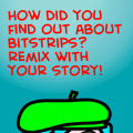 How did you find bitstrips?
