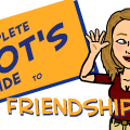 The Complete Idiots Guide to Friendships