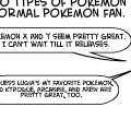 Two types of Pokemon Fans