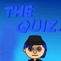 The Quiz.