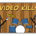 'Video Kills'