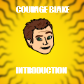 Courage Blake (Intro)