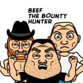 Beef the Bounty Hunter...