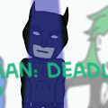 Batman: deadly hero
