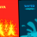 Lava or Water
