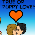 True or Puppy Love?
