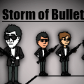 Storm of Bullets