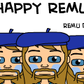 HAPPY REMU DAY