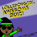 Lollipopgirl1's Quiz!