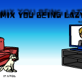 Lazy Remix