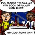 Grammar Done Right! Book Title