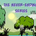 The Never-Ending Series