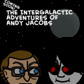 The Intergalactic Adventures Of Andy Jacobs