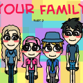 your family part 2