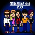 **STRANGELING HIGH 2.0**