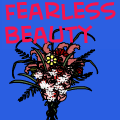 fearless beauty