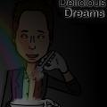 Delicious Dreams