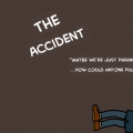 The Accident - Promo 2